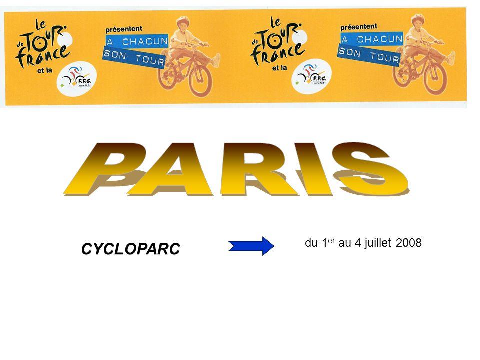 CYCLOPARC du 1 er au 4 juillet 2008
