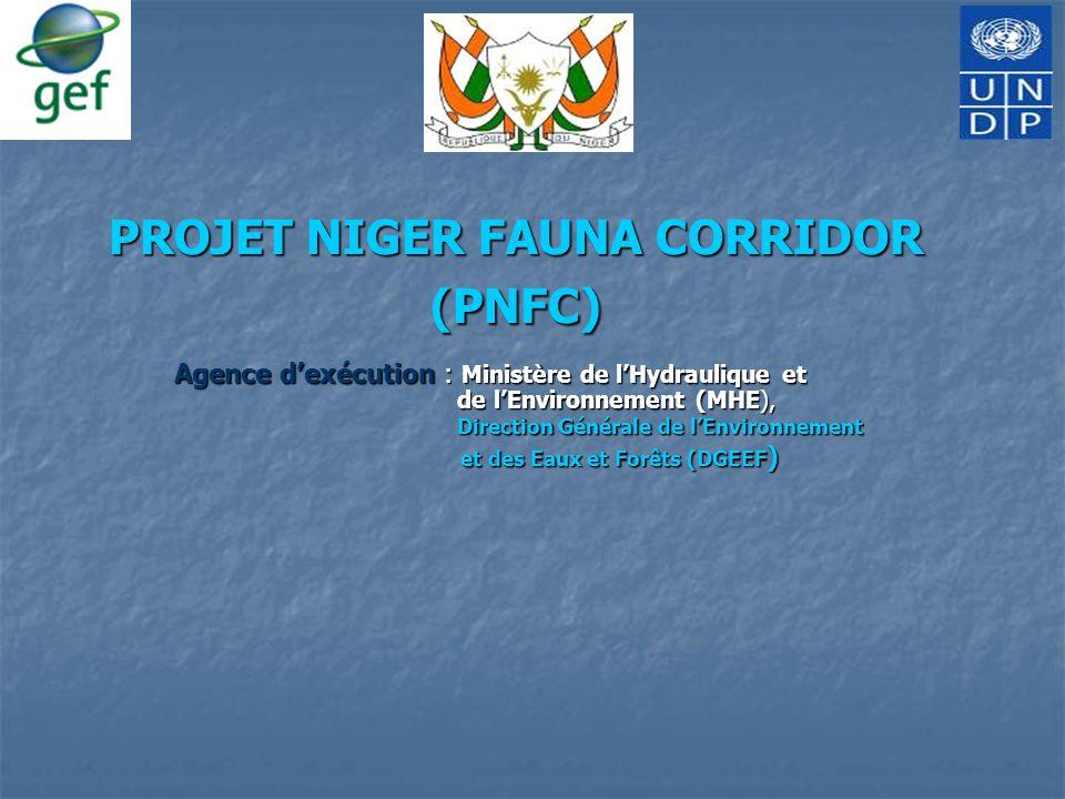 PROJET NIGER FAUNA CORRIDOR (PNFC) Agence d'exécution : Ministère de l'Hydraulique et de l'Environnement (MHE), Direction Générale de l'Environnement