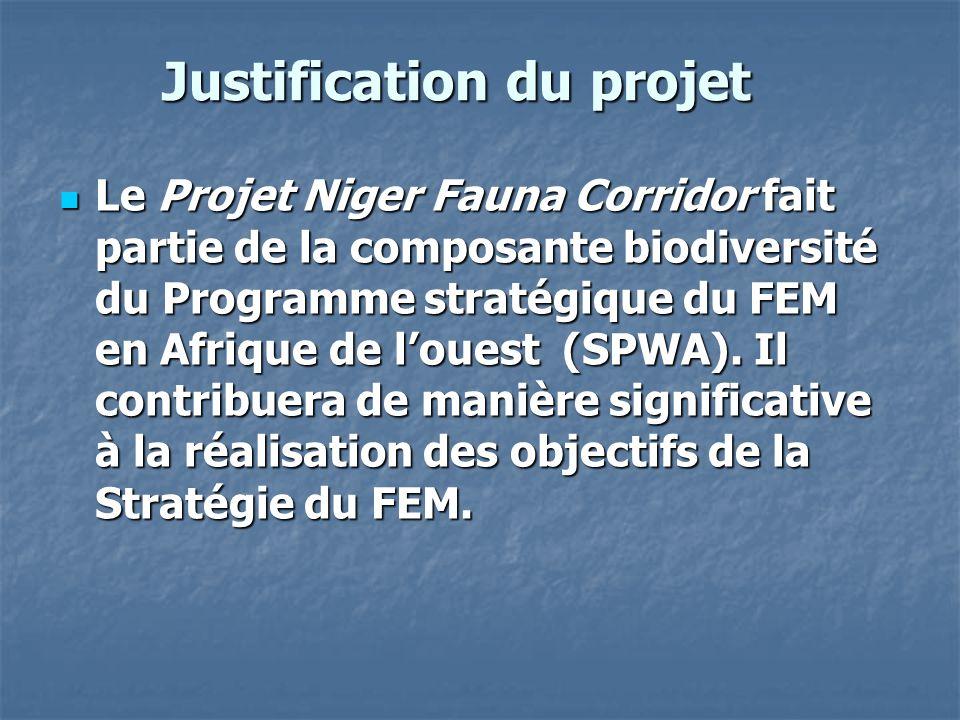 Justification du projet Le Projet Niger Fauna Corridor fait partie de la composante biodiversité du Programme stratégique du FEM en Afrique de l'ouest