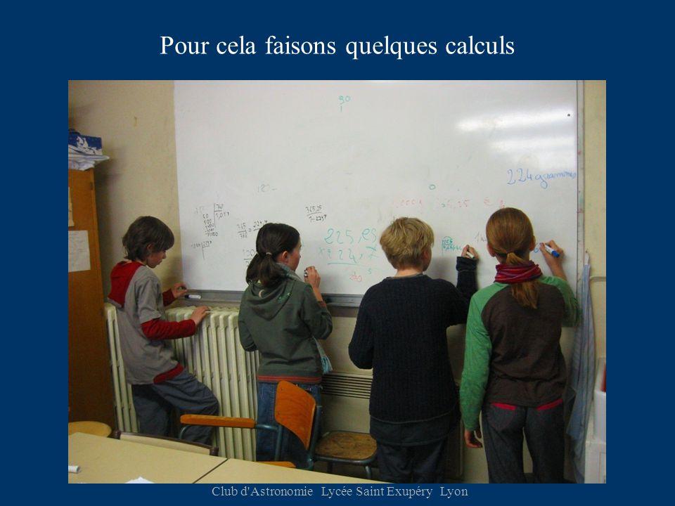 Club d Astronomie Lycée Saint Exupéry Lyon Pour cela faisons quelques calculs
