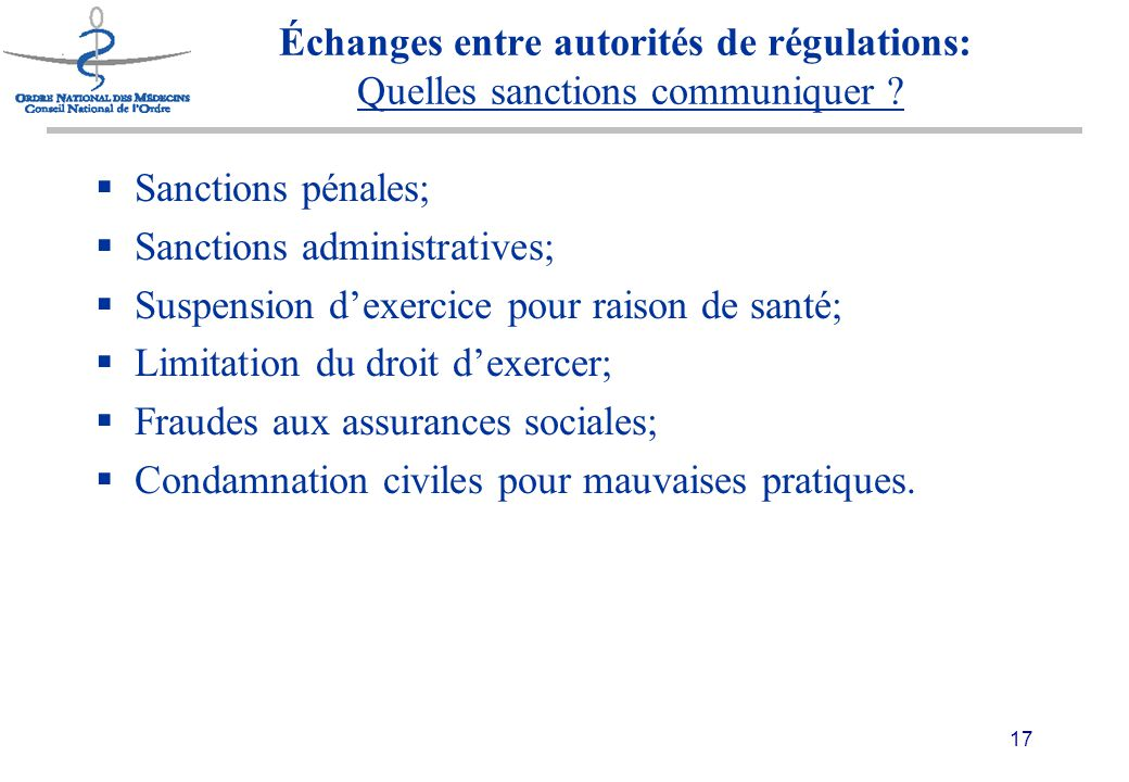17 Échanges entre autorités de régulations: Quelles sanctions communiquer .