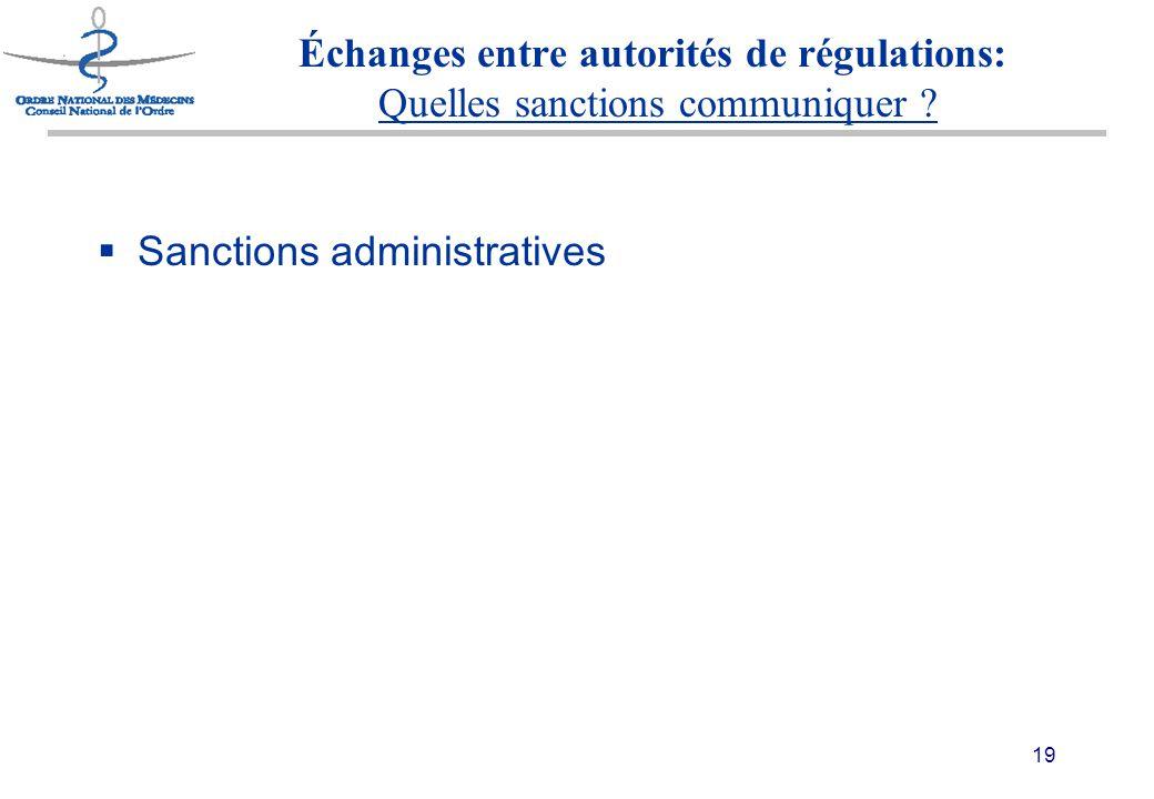 19 Échanges entre autorités de régulations: Quelles sanctions communiquer .