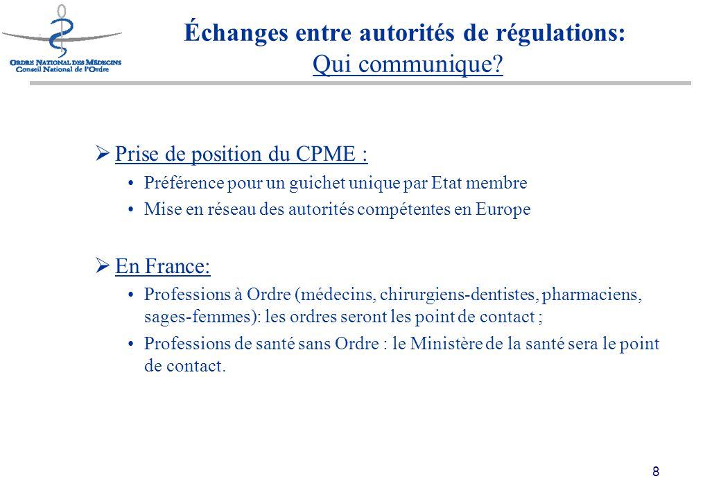 9 Échanges entre autorités de régulations: Quels éléments communiquer .