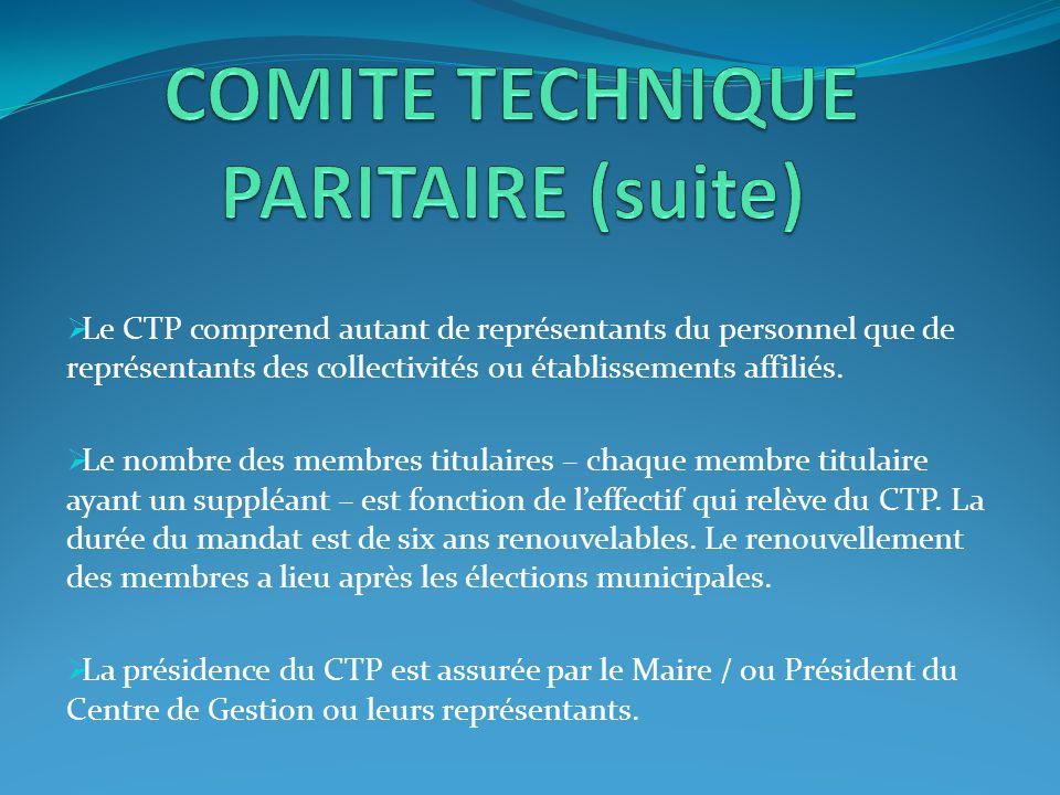  Le CTP comprend autant de représentants du personnel que de représentants des collectivités ou établissements affiliés.  Le nombre des membres titu