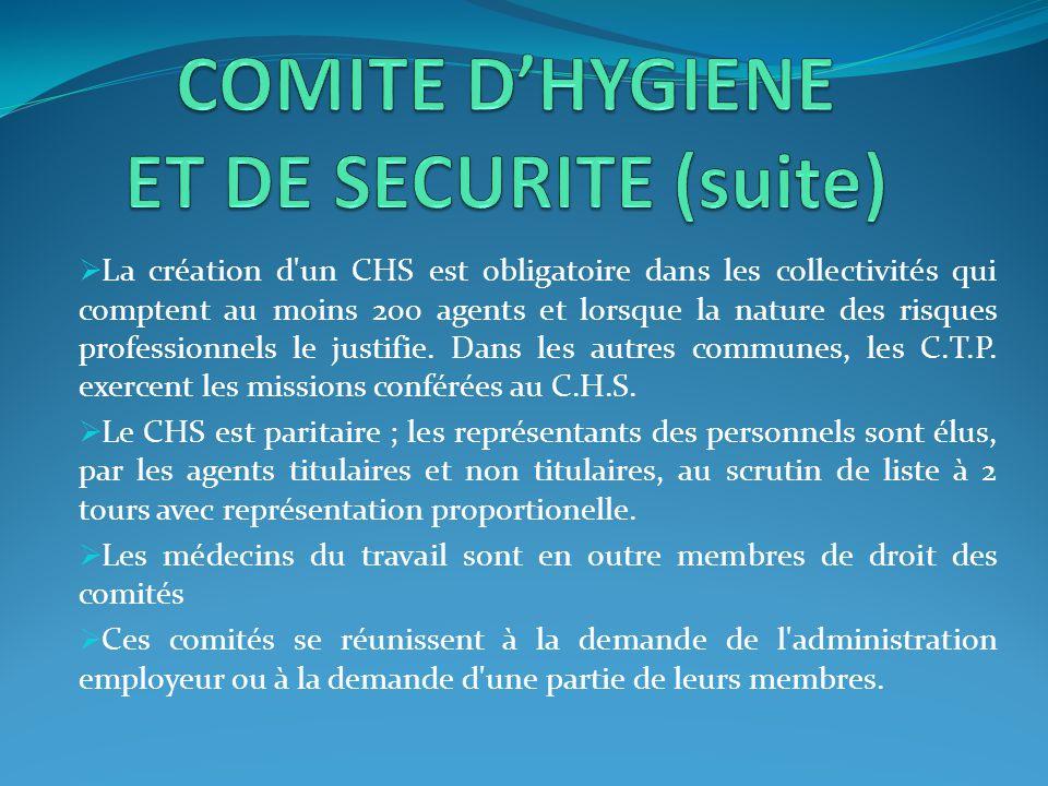  La création d'un CHS est obligatoire dans les collectivités qui comptent au moins 200 agents et lorsque la nature des risques professionnels le just