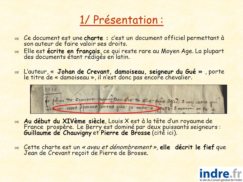 1/ Présentation :   Ce document est une charte : c'est un document officiel permettant à son auteur de faire valoir ses droits.   Elle est écrite