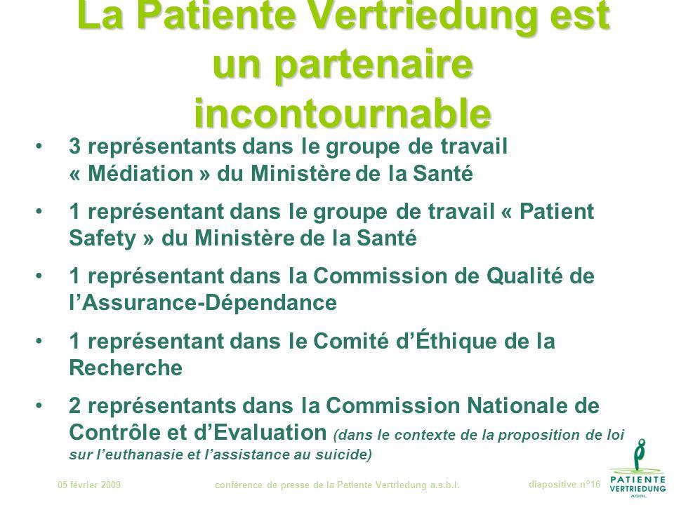 La Patiente Vertriedung est un partenaire incontournable 05 février 2009conférence de presse de la Patiente Vertriedung a.s.b.l.