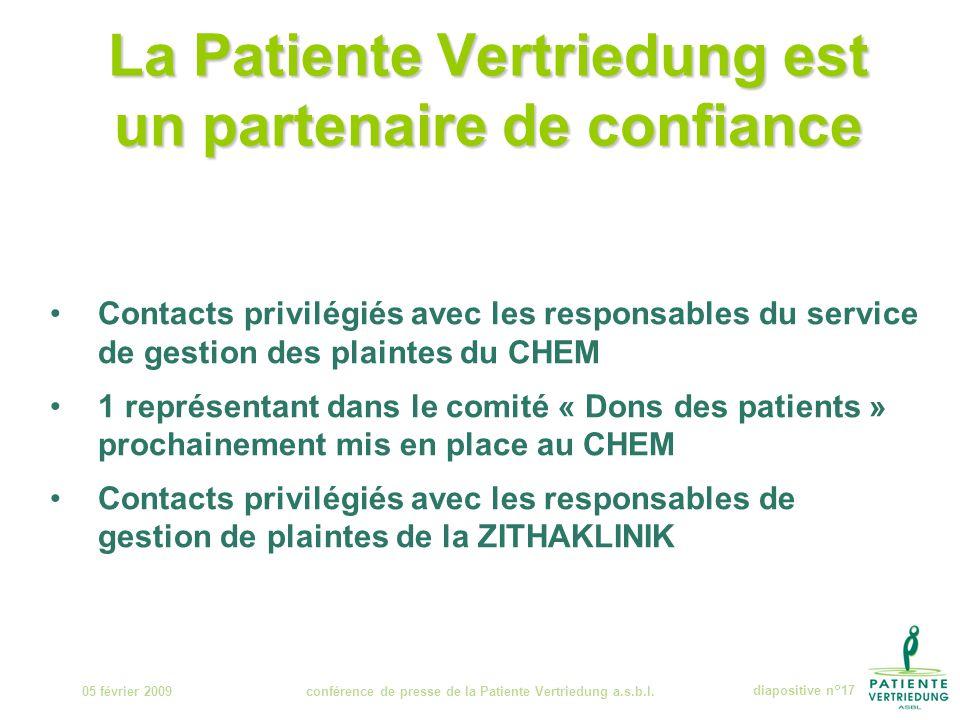 La Patiente Vertriedung est un partenaire de confiance 05 février 2009conférence de presse de la Patiente Vertriedung a.s.b.l.