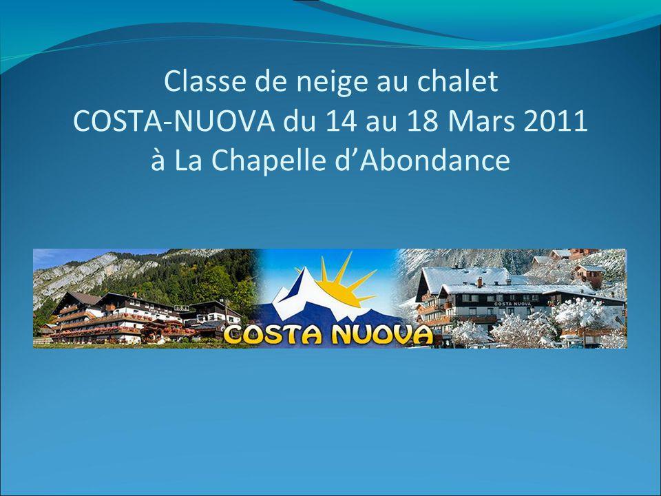Classe de neige au chalet COSTA-NUOVA du 14 au 18 Mars 2011 à La Chapelle d'Abondance