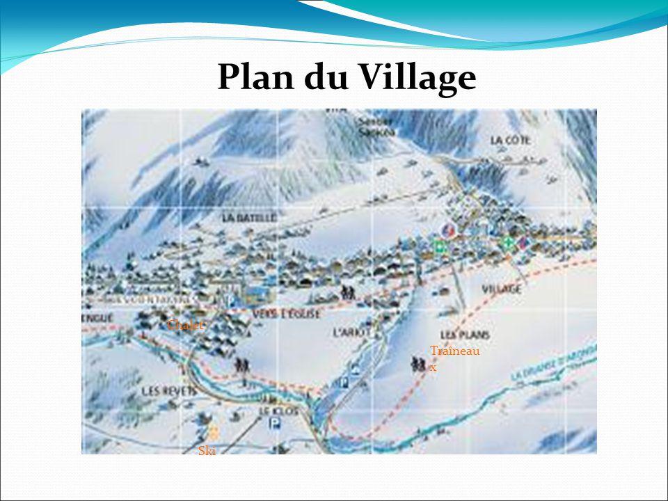 Plan du Village Traîneau x Chalet Ski