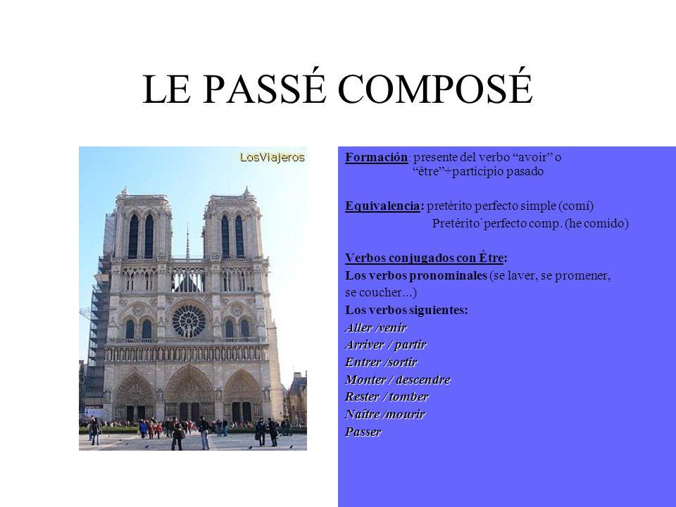 LE PASSÉ COMPOSÉ Formación : presente del verbo avoir o être +participio pasado Equivalencia: pretérito perfecto simple (comí) Pretérito`perfecto comp.