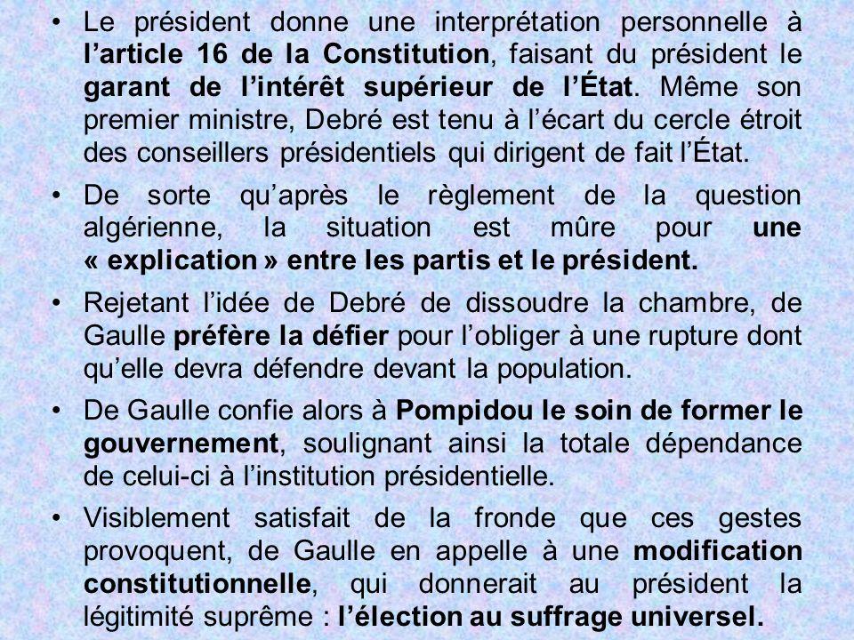 Le président donne une interprétation personnelle à l'article 16 de la Constitution, faisant du président le garant de l'intérêt supérieur de l'État.