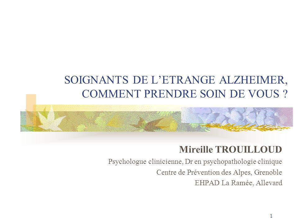 1 SOIGNANTS DE L'ETRANGE ALZHEIMER, COMMENT PRENDRE SOIN DE VOUS .