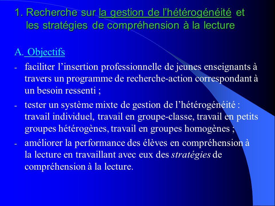 1. Recherche sur la gestion de l'hétérogénéité et les stratégies de compréhension à la lecture A.