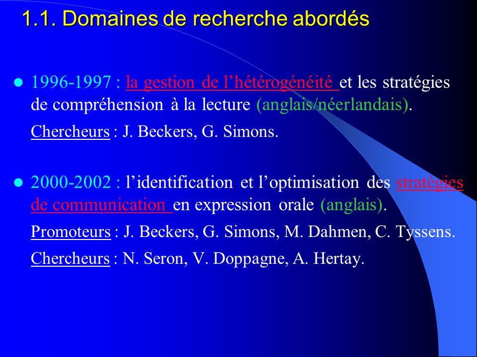 1996-1997 : la gestion de l'hétérogénéité et les stratégies de compréhension à la lecture (anglais/néerlandais).la gestion de l'hétérogénéité Chercheurs : J.