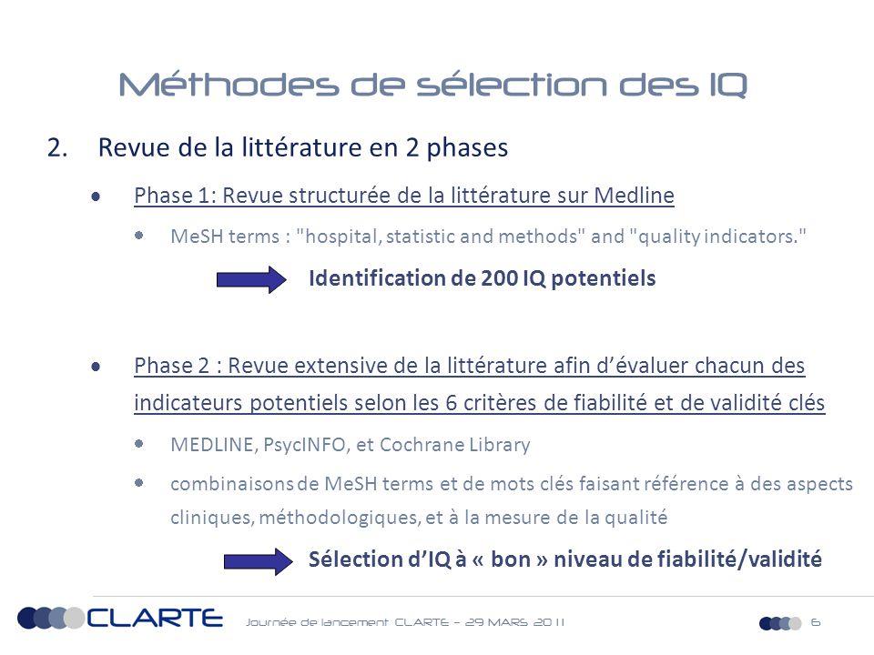 Journée de lancement CLARTE – 29 MARS 20 1 117 Méthodologie de validation (3)  Production du résultat de l'indicateur à partir de la base nationale du PMSI-MCO 2009 et 2010  Résultats national, par région et par établissement  Prévalence pour 1000 hospitalisations (ET, IC95%)  Densité d'incidence pour 1000 journées d'hospitalisation (ET, IC95%)  Dénominateur : effectif des « séjours à risque »  Résultats stratifiés sur différentes variables d'intérêt: âge, sexe, durée de séjour, IGS II, nombre de diagnostics secondaires du RSA, type d'activité (SI, SC, réanimation), volume d'activité …  Taux moyen brut par établissement pour 1000 hospitalisations, taux moyen standardisé par établissement pour 1000 hospitalisations