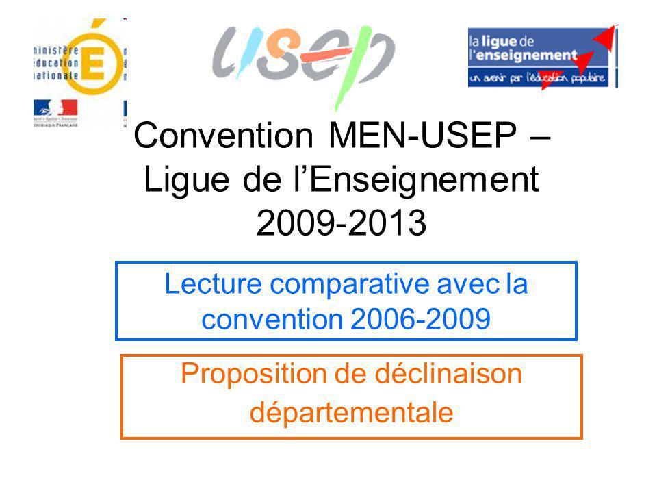 Convention MEN-USEP – Ligue de l'Enseignement 2009-2013 Proposition de déclinaison départementale Lecture comparative avec la convention 2006-2009