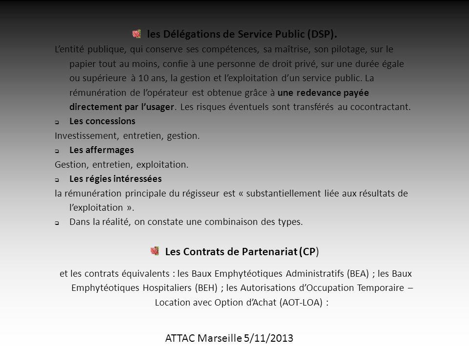 ATTAC Marseille 5/11/2013 les Délégations de Service Public (DSP).