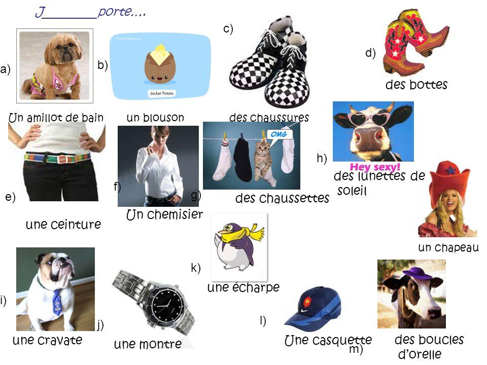 PORTERto wear Je porte Tu portes Il/ elle/ on porte Nous portons Vous portez Ils/ elles portent PORTER is a regular verb