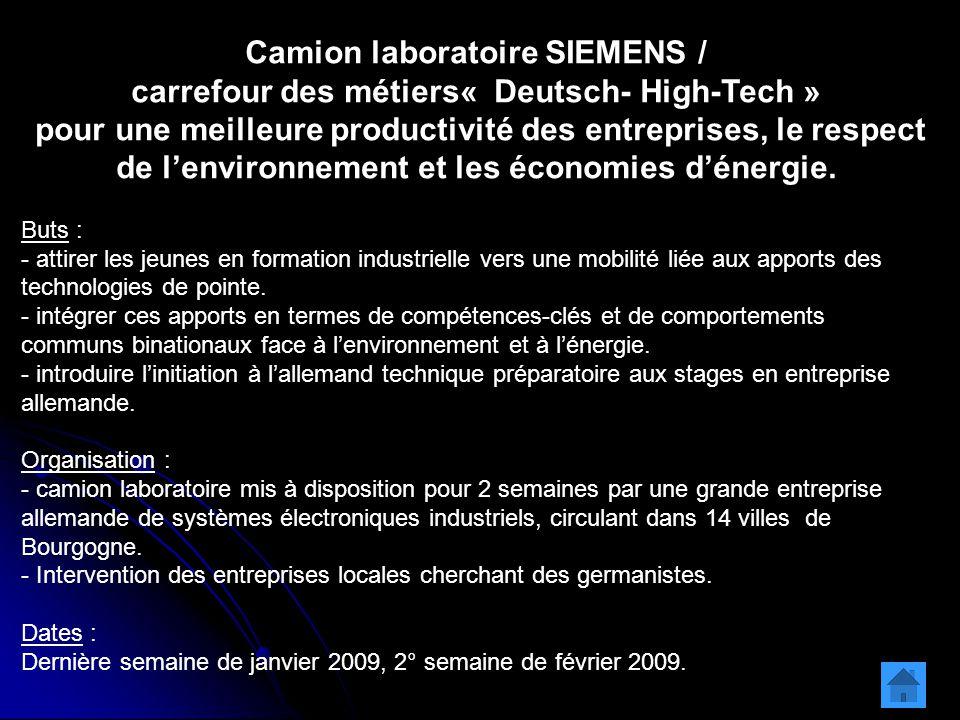Camion laboratoire SIEMENS / carrefour des métiers« Deutsch- High-Tech » pour une meilleure productivité des entreprises, le respect de l'environnement et les économies d'énergie.
