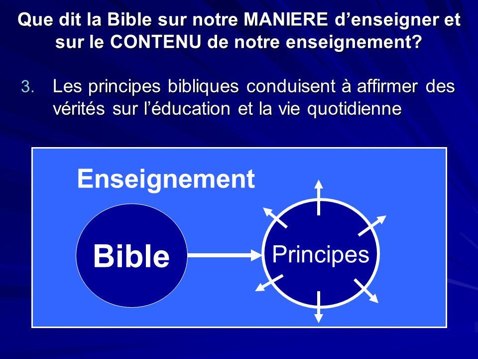 Que dit la Bible sur notre MANIERE d'enseigner et sur le CONTENU de notre enseignement.