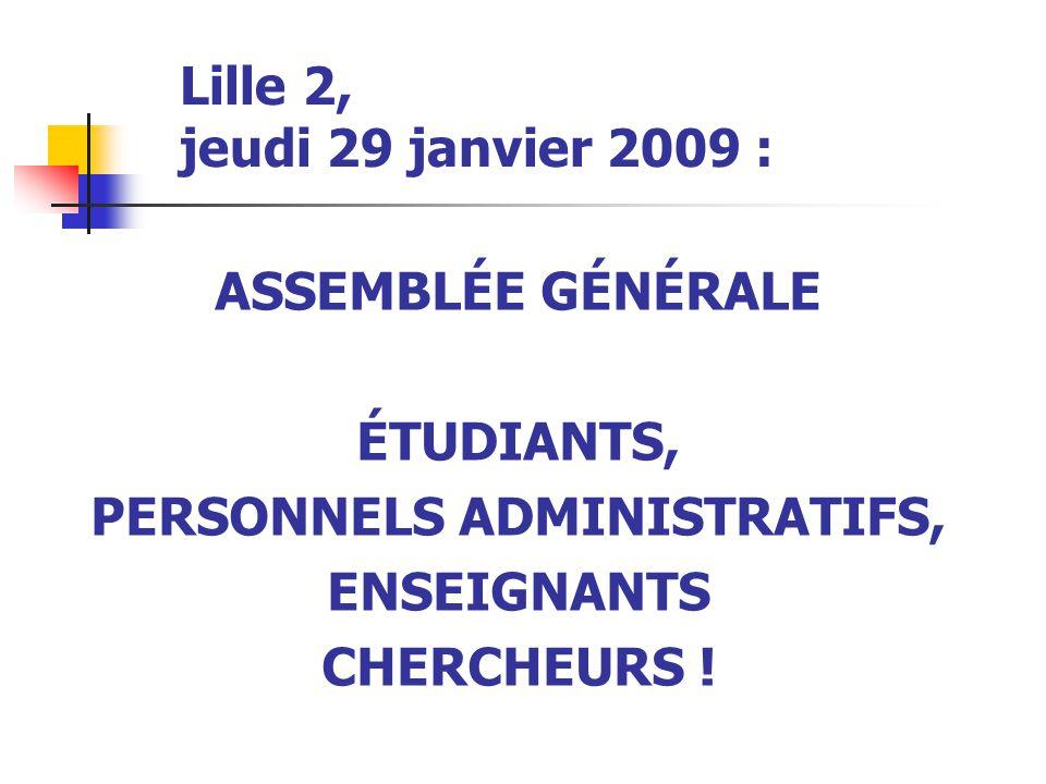 Lille 2, jeudi 29 janvier 2009 :