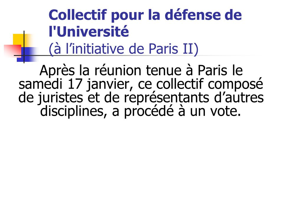 Collectif pour la défense de l'Université (à l'initiative de Paris II)