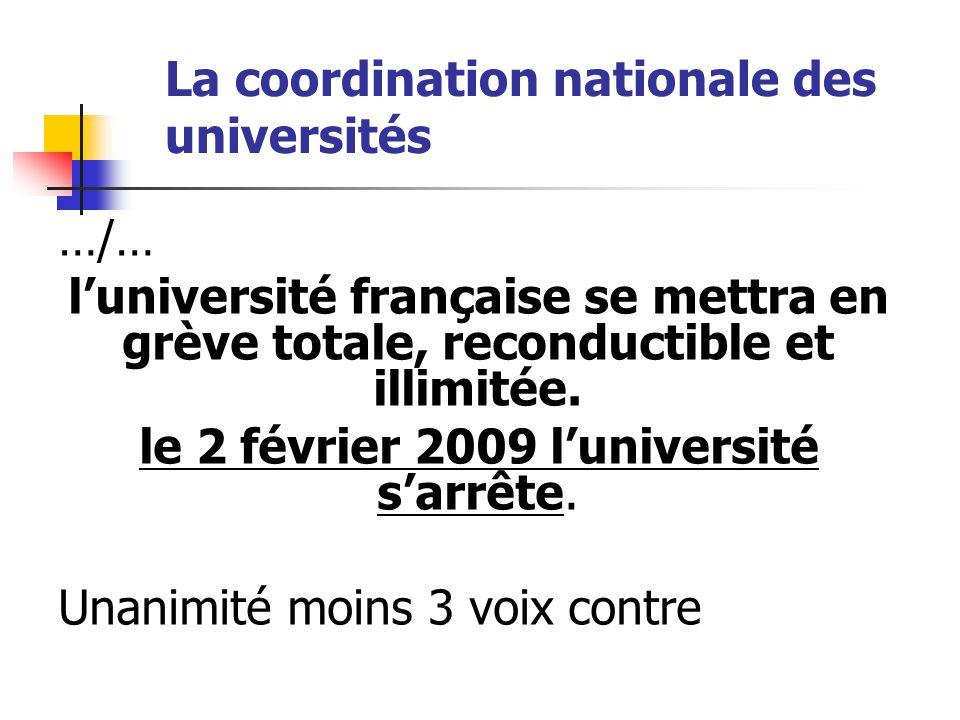 La coordination nationale des universités …/… Elle déclare que si le ministère ne retire pas, sans préalable : 1) le projet de décret sur le statut de