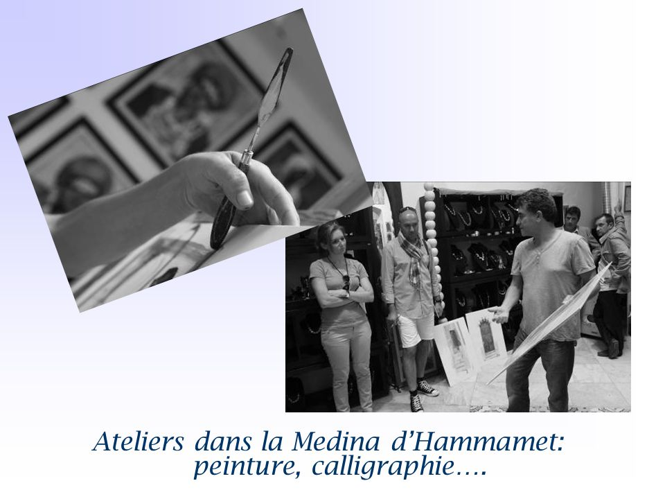 Ateliers dans la Medina d'Hammamet: peinture, calligraphie….