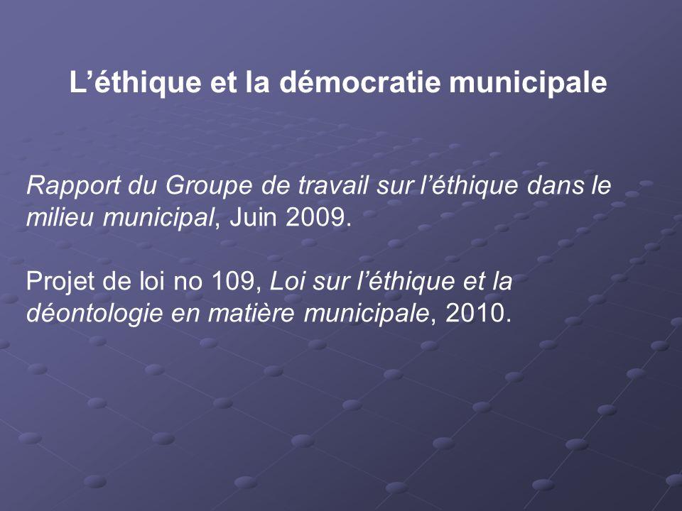 Rapport du Groupe de travail sur l'éthique dans le milieu municipal, Juin 2009.