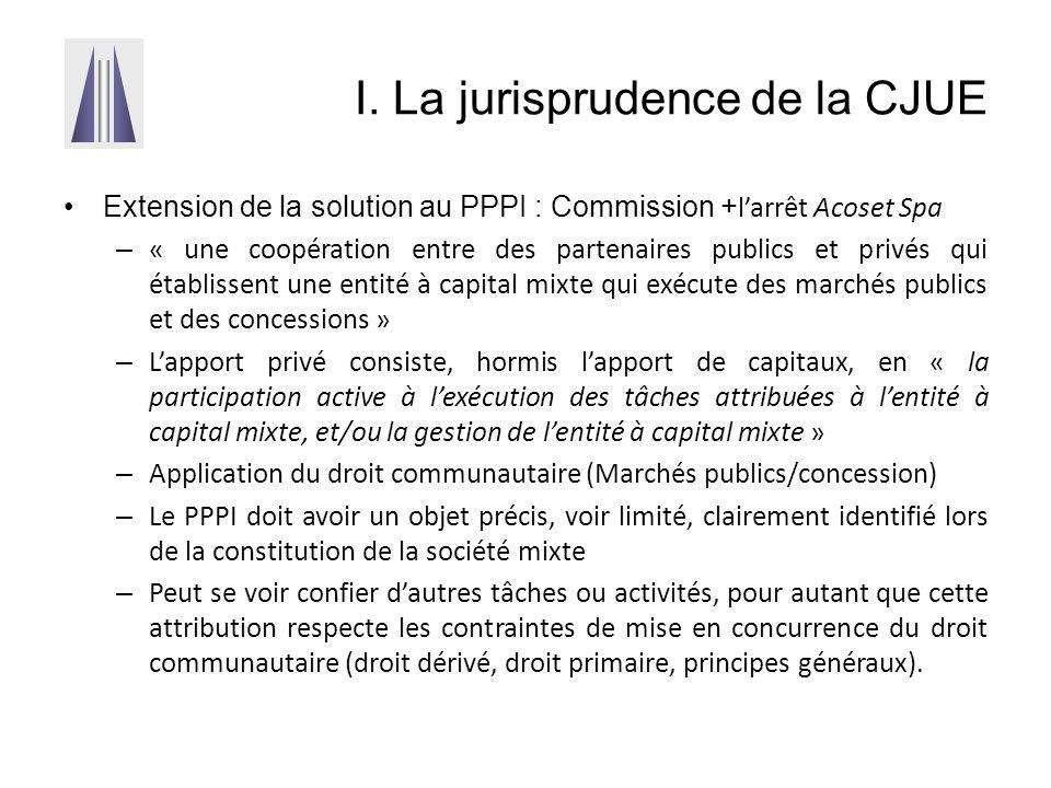 I. La jurisprudence de la CJUE Extension de la solution au PPPI : Commission + l'arrêt Acoset Spa – « une coopération entre des partenaires publics et