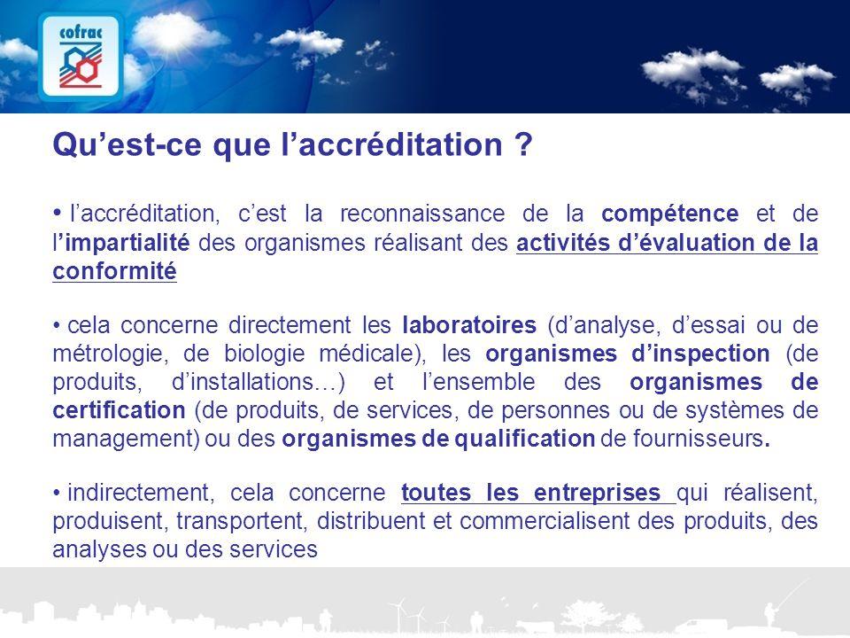 www.cofrac.fr 6 Projets Communication 2010/2011 A quoi sert l'accréditation (1/2) .
