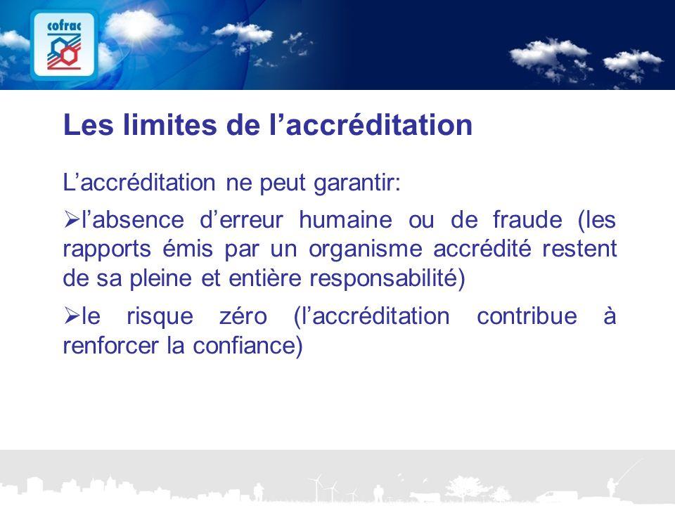 www.cofrac.fr 8 Projets Communication 2010/2011 Les limites de l'accréditation L'accréditation ne peut garantir:  l'absence d'erreur humaine ou de fr
