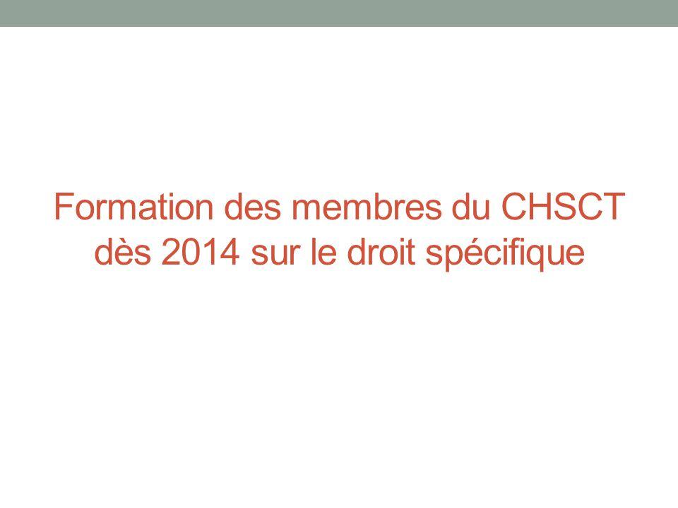 Formation des membres du CHSCT dès 2014 sur le droit spécifique