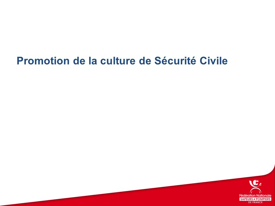 Promotion de la culture de Sécurité Civile