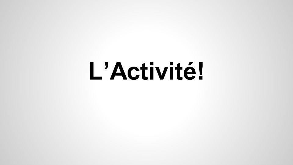 L'Activité!