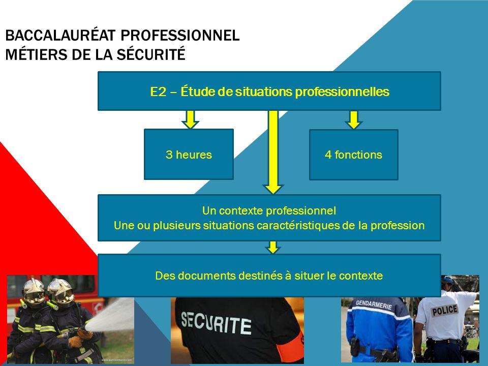 BACCALAURÉAT PROFESSIONNEL MÉTIERS DE LA SÉCURITÉ Le contrôle en cours de formation