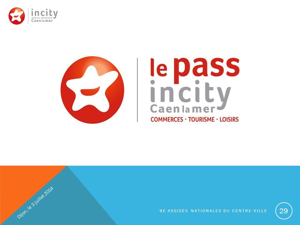 29 Lundi 25 novembre 2013 Dijon, le 3 juillet 2014 9E ASSISES NATIONALES DU CENTRE-VILLE
