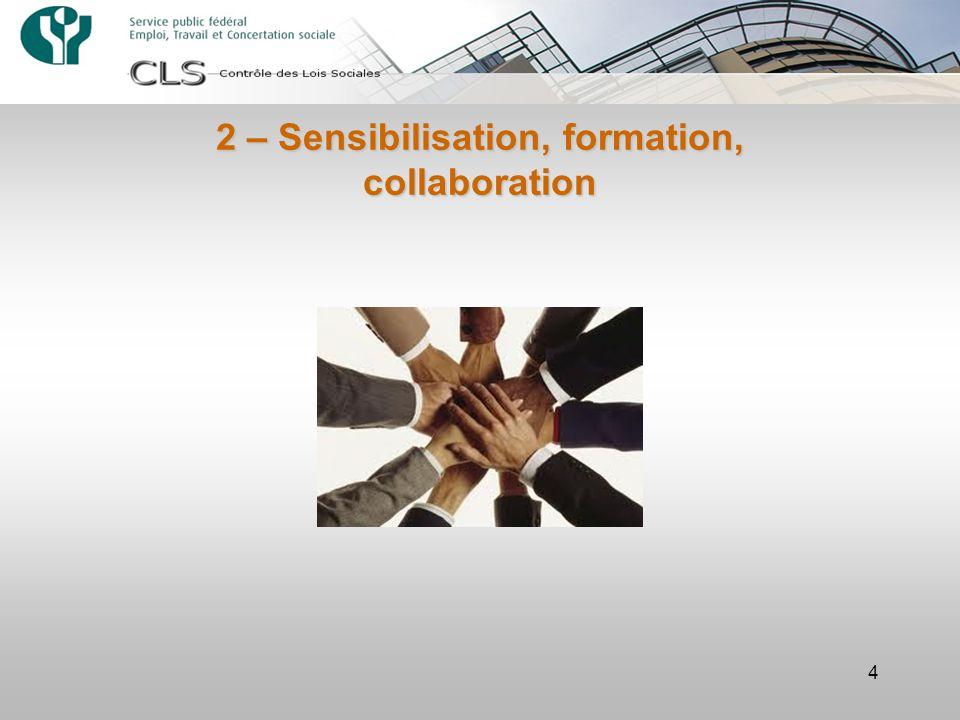 2 – Sensibilisation, formation, collaboration 4