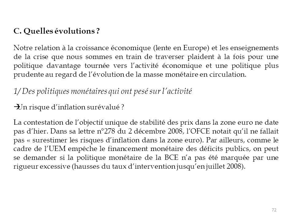 C. Quelles évolutions ? Notre relation à la croissance économique (lente en Europe) et les enseignements de la crise que nous sommes en train de trave