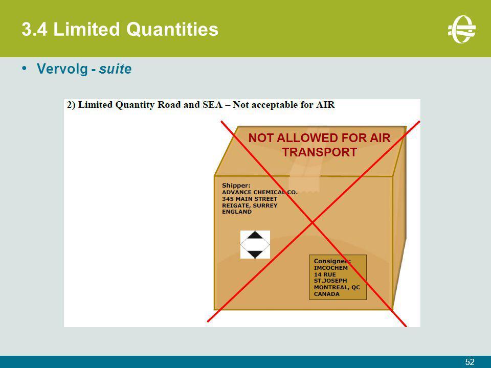 3.4 Limited Quantities 52 Vervolg - suite