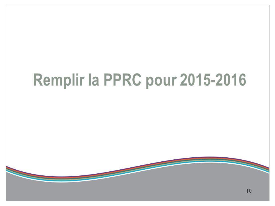 Remplir la PPRC pour 2015-2016 10