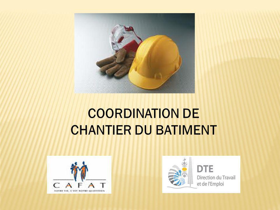 Coordination de chantier Pourquoi : Obligation de prévenir les risques professionnels sur les chantiers de bâtiment (Lp.261-12) applicable aux MOA, MO et entreprises.