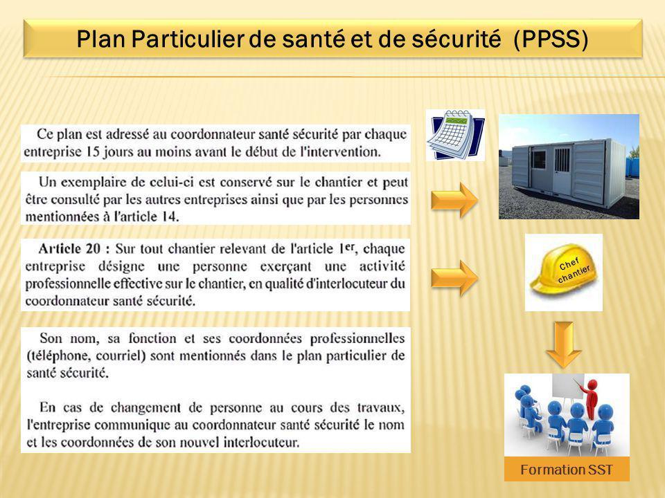 Chef chantier Formation SST Plan Particulier de santé et de sécurité (PPSS)