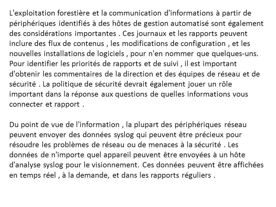 L'exploitation forestière et la communication d'informations à partir de périphériques identifiés à des hôtes de gestion automatisé sont également des