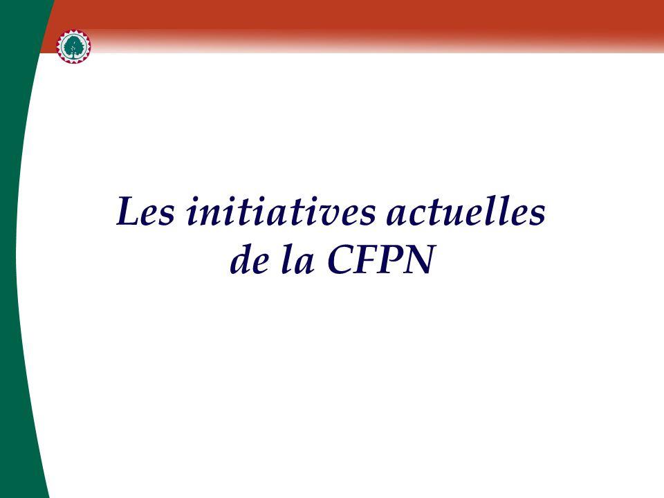 Les initiatives actuelles de la CFPN