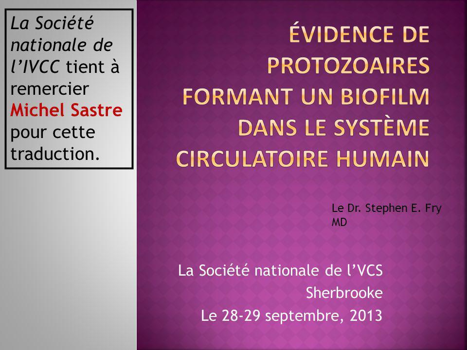 La Société nationale de l'VCS Sherbrooke Le 28-29 septembre, 2013 Le Dr.