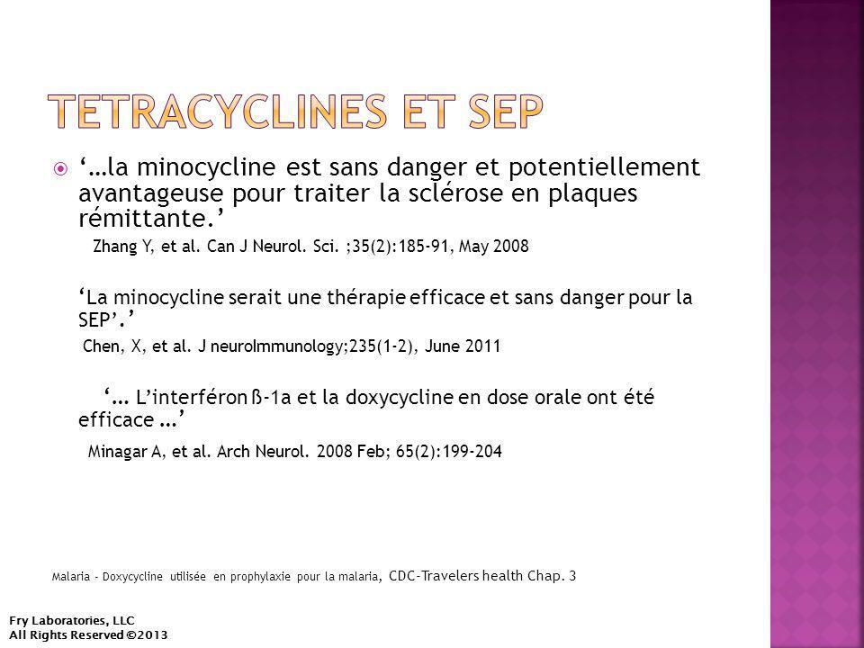  '…la minocycline est sans danger et potentiellement avantageuse pour traiter la sclérose en plaques rémittante.' Zhang Y, et al.