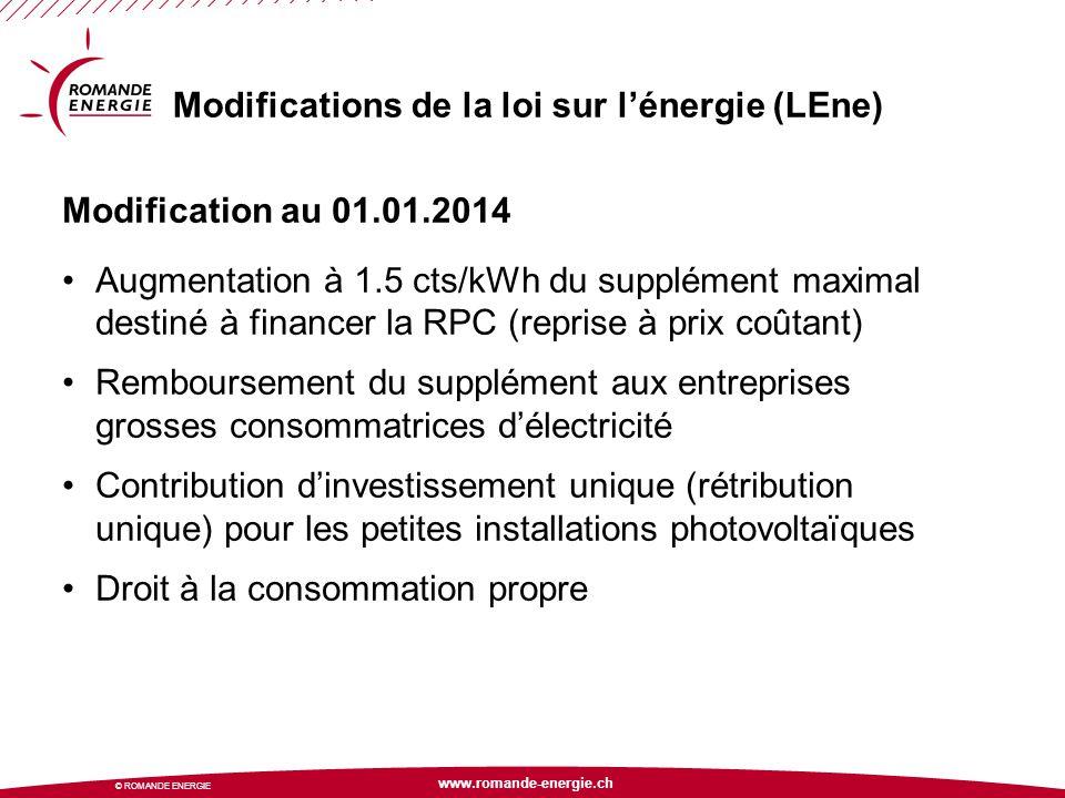 www.romande-energie.ch © ROMANDE ENERGIE Modifications de la loi sur l'énergie (LEne) Modification au 01.01.2014 Augmentation à 1.5 cts/kWh du supplém
