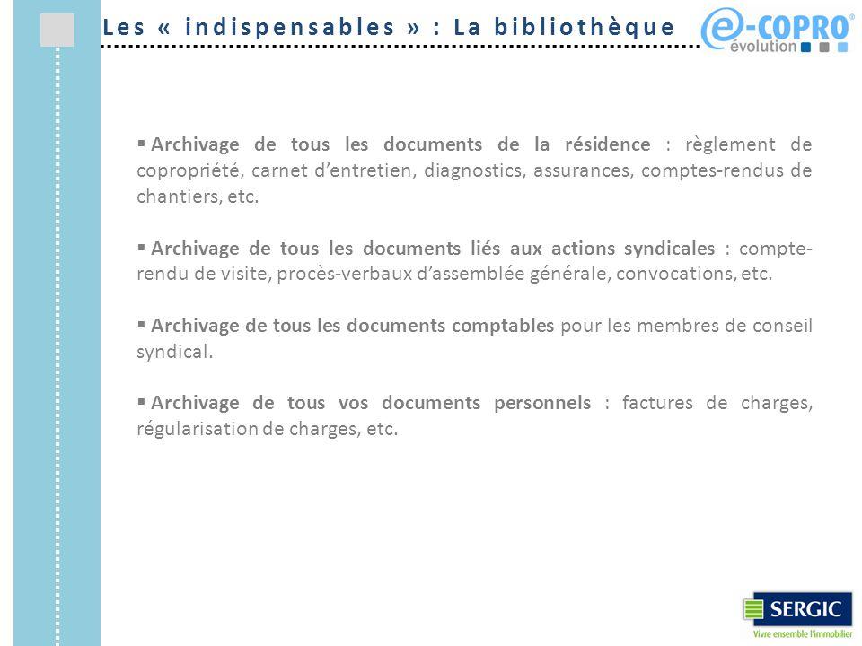  Archivage de tous les documents de la résidence : règlement de copropriété, carnet d'entretien, diagnostics, assurances, comptes-rendus de chantiers